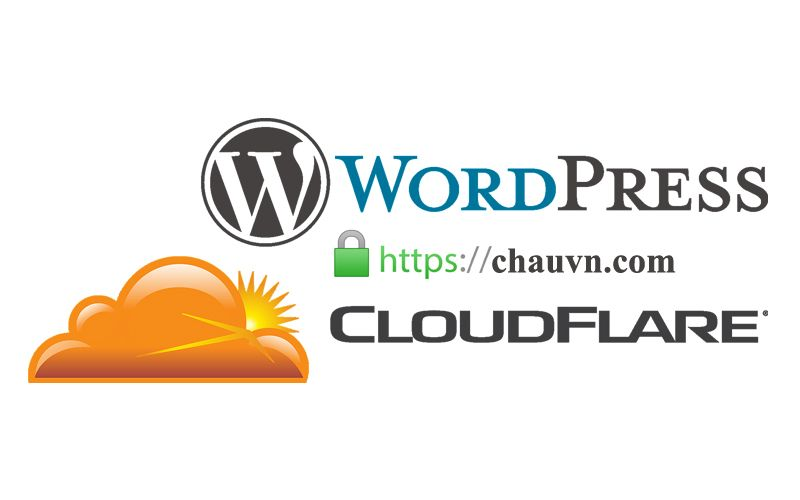 Hướng dẫn chi tiết cài đặt dịch vụ Cloudflare CDN và tích hợp SSL cho website WordPress