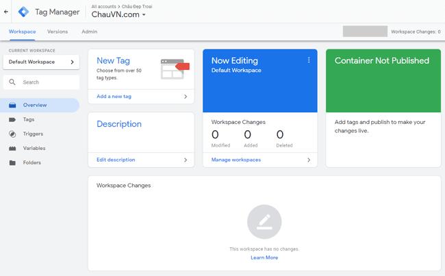 Hướng dẫn sử dụng Google Tag Manager (GTM) 15 - GTM Dashboard